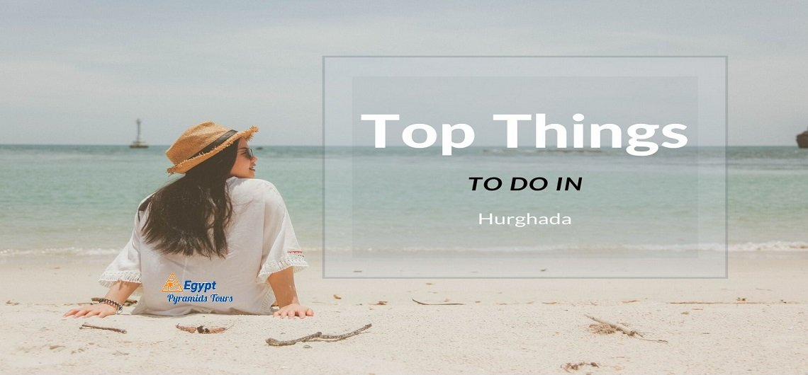 Things to Do in Hurghada